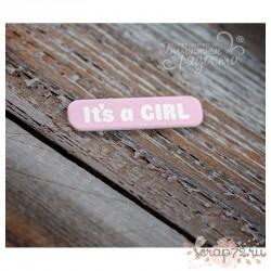 "Чипборд Мини-табличка ""It's a GIRL"""